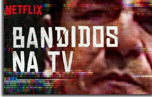 serie documental bandidos